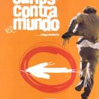 Carlos contra el mundo.2003