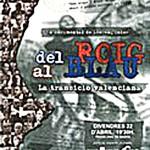 Del roig al Blau. La transición Valenciana