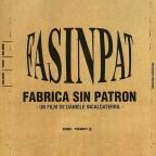 Fasinpat -Fábrica sin Patrón- (2004)