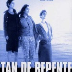 Tan de repente – Tont a conp (2002)