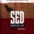 Sed, invasión gota a gota (2004)