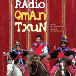 Radio Qman Txun – Crónica de un pueblo Maya (2005)