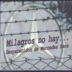 Milagros no hay... Desaparecidos de Mercedes Benz (2003)