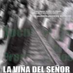 La viña del señor (2006)