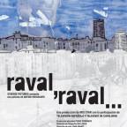 Raval, Raval (2006)