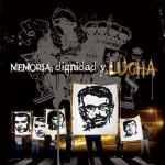 Memoria, dignidad y lucha (2006)