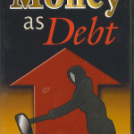 Dinero es deuda (2006)