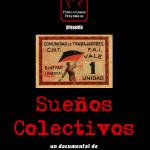 Sueños colectivos: documental sobre las colectividades anarquistas en Aragón