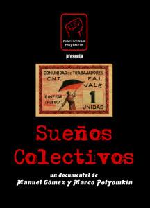 Sueños colectivos. Colectividades anarquistas Aragón