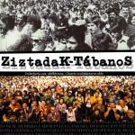 Ziztadak – Tábanos, documental sobre la lucha activista no violenta en Euskal Herria