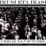 Ikusi eta Ikasi, 1ª Muestra de cine documental y debate en Izarbeltz de Bilbo