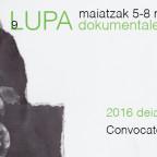 IX LUPA Dokumentalen Mostra eta Topaketa 2016