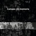 Campos sin memoria, 2016