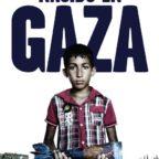 Nacido en Gaza, documental sobre gaza en la ofensiva israelí de verano 2014