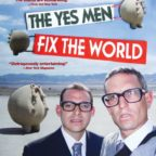 The yes men fix the world, 2009