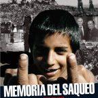 Estreno del documental Memorias del Saqueo