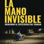 La mano invisible, 2016