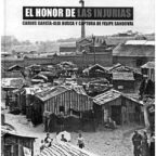 El honor de las injurias, documental sobre anarquista Felipe Sandoval